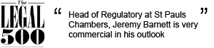 Head of Regulatory at St Pauls Chambers, Jeremy Barnett is very commercial in his outlook